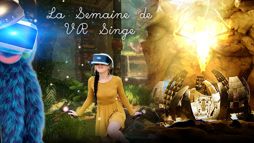 La Semaine de VR Singe : Intruders, Xing, Eden Tomorrow…