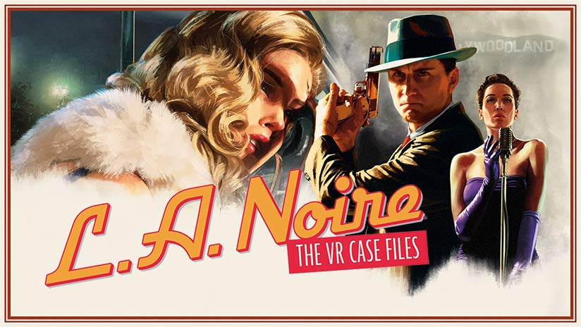 L.A. Noire : The VR Case Files, une date pour la version PlayStation VR ?