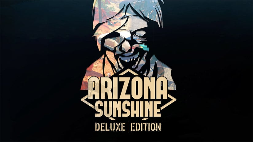 Arizona Sunshine : Vertigo Games annonce une Deluxe Edition