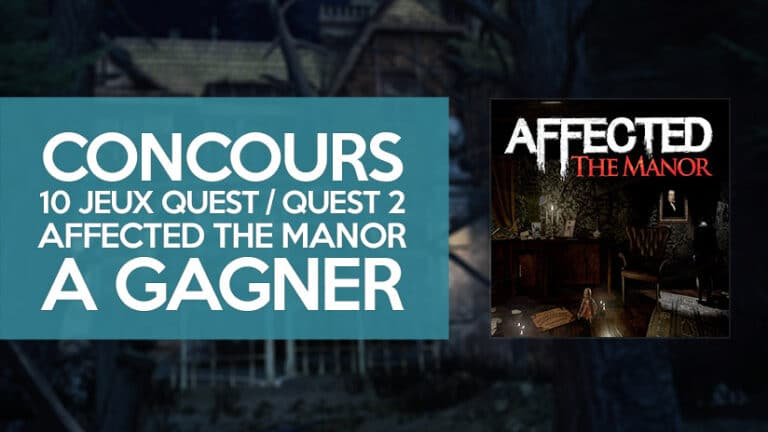 Concours Halloween : Affected The Manor sur Oculus Quest à gagner !