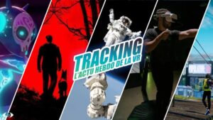 Tracking #18 : Population One se date, le Tapis VR Omni One, Blair Witch…