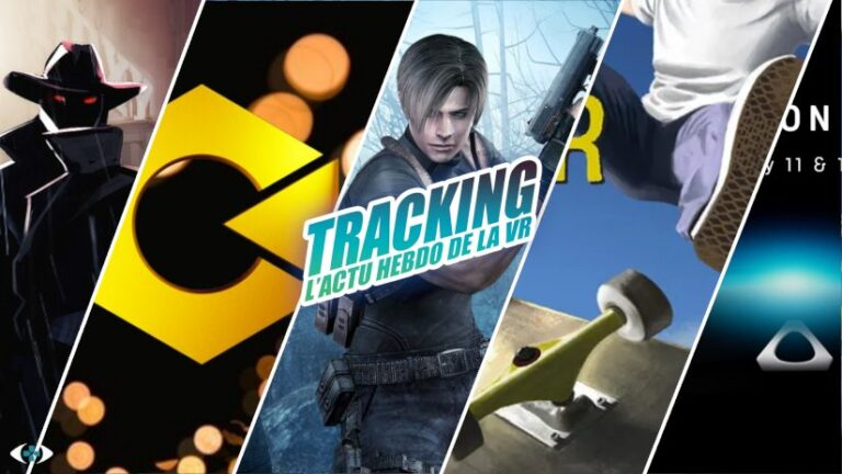 Tracking #45 : Oculus Gaming Show, ETR lance ses Awards, du skate et RE4 en VR…