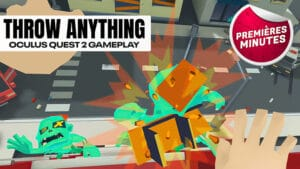 Throw Anything : Gameplay des 2 premiers niveaux sur Oculus Quest