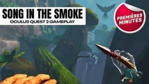 Song in the Smoke : Gameplay Oculus Quest – Les bases de la survie